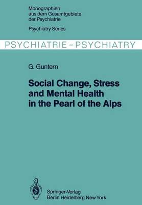 Social Change, Stress and Mental Health in the Pearl of the Alps: A Systemic Study of a Village Process