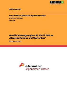 "Gewahrleistungsregime 434 Ff Bgb vs. ""Representations and Warranties"