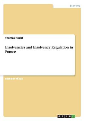 Insolvencies and Insolvency Regulation in France