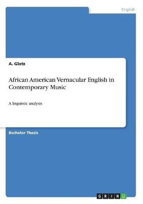African American Vernacular English in Contemporary Music