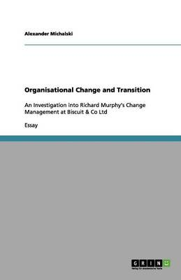 Organisational Change and Transition