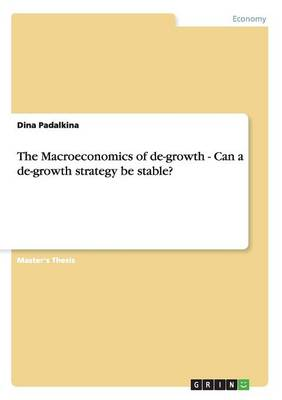 The Macroeconomics of de-Growth - Can a de-Growth Strategy Be Stable?