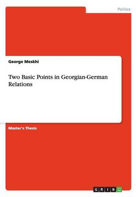 Two Basic Points in Georgian-German Relations