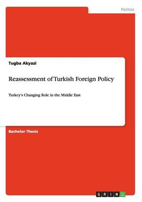 Reassessment of Turkish Foreign Policy