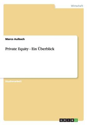 Private Equity - Ein Uberblick
