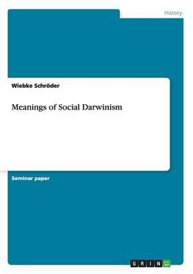 Meanings of Social Darwinism