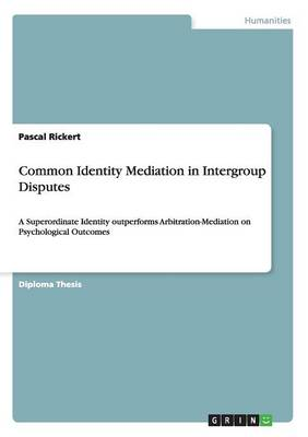 Common Identity Mediation in Intergroup Disputes