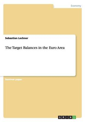 The Target Balances in the Euro Area