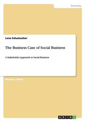 The Business Case of Social Business