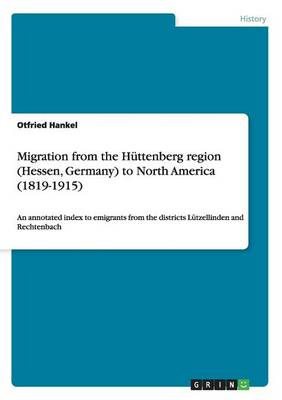 Migration from the Huttenberg Region (Hessen, Germany) to North America (1819-1915)