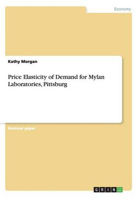 Price Elasticity of Demand for Mylan Laboratories, Pittsburg