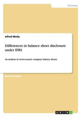 Differences in Balance Sheet Disclosure Under Ifrs