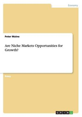 Are Niche Markets Opportunities for Growth?