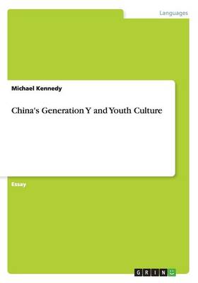 China's Generation y and Youth Culture
