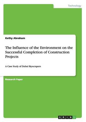 The Influence of the Environment on the Successful Completion of Construction Projects