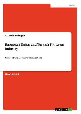 European Union and Turkish Footwear Industry