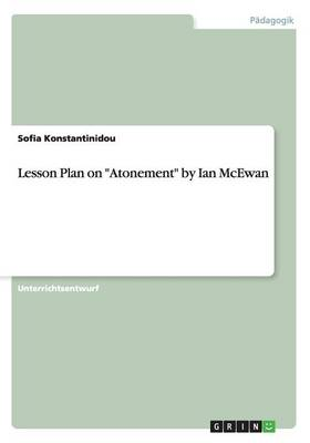 "Lesson Plan on ""Atonement"" by Ian McEwan"