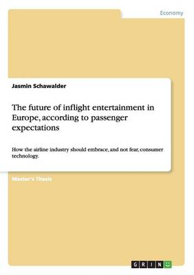 The Future of Inflight Entertainment in Europe, According to Passenger Expectations