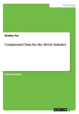 Compressed Data for the Movie Industry