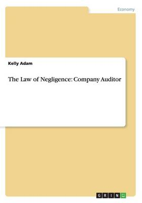 The Law of Negligence: Company Auditor