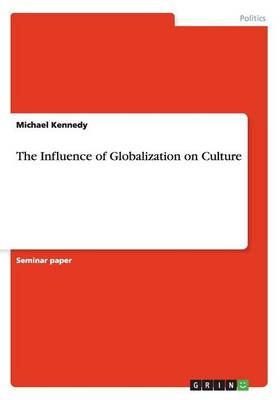 The Influence of Globalization on Culture