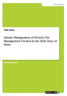Islamic Management of Poverty. the Management Created in the Early Days of Islam