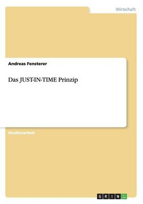 Das Just-In-Time Prinzip