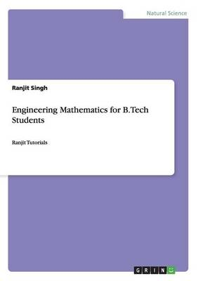 Engineering Mathematics for B.Tech Students