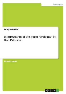 Interpretation of the Poem Prologue by Don Paterson