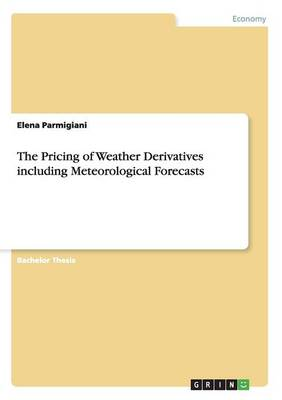 The Pricing of Weather Derivatives Including Meteorological Forecasts