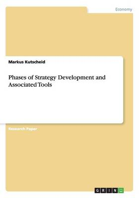 Phases of Strategy Development and Associated Tools