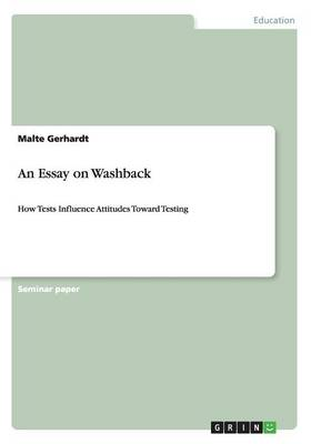 An Essay on Washback
