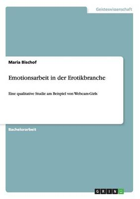 Emotionsarbeit in Der Erotikbranche