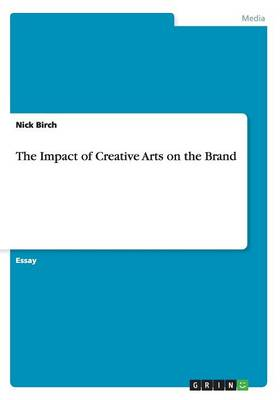 The Impact of Creative Arts on the Brand
