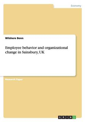 Employee Behavior and Organizational Change in Sainsbury, UK