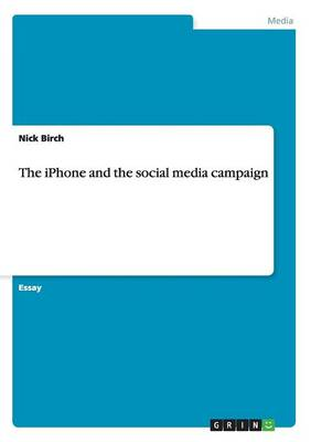 The iPhone and the Social Media Campaign