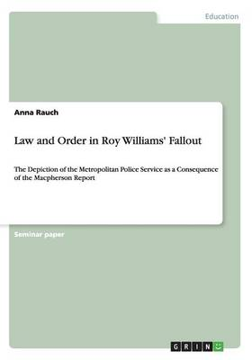 Law and Order in Roy Williams' Fallout