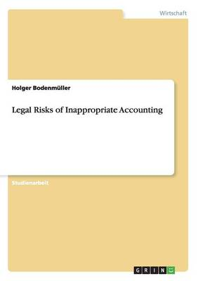 Legal Risks of Inappropriate Accounting