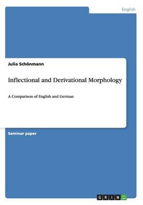 Inflectional and Derivational Morphology