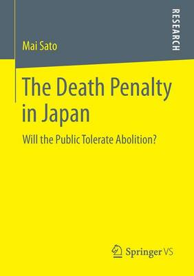 The Death Penalty in Japan: Will the Public Tolerate Abolition?