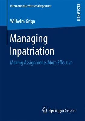 Managing Inpatriation: Making Assignments More Effective
