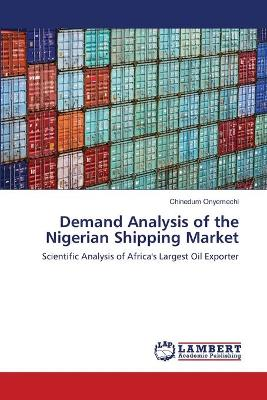 Demand Analysis of the Nigerian Shipping Market