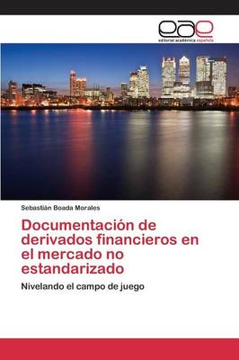 Documentacion de Derivados Financieros En El Mercado No Estandarizado