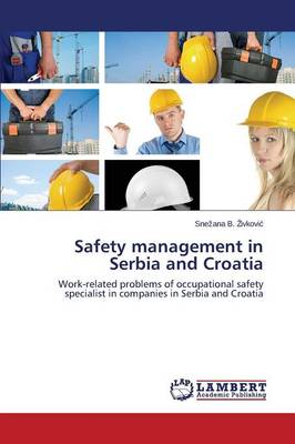 Safety Management in Serbia and Croatia