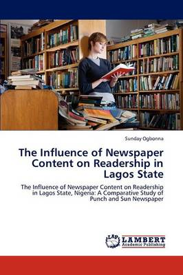 The Influence of Newspaper Content on Readership in Lagos State