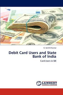 Debit Card Users and State Bank of India