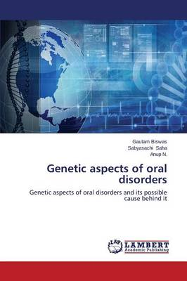 Genetic Aspects of Oral Disorders
