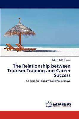 The Relationship Between Tourism Training and Career Success