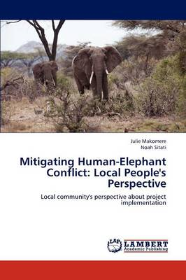 Mitigating Human-Elephant Conflict: Local People's Perspective