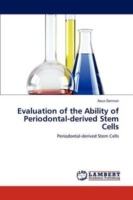 Evaluation of the Ability of Periodontal-Derived Stem Cells